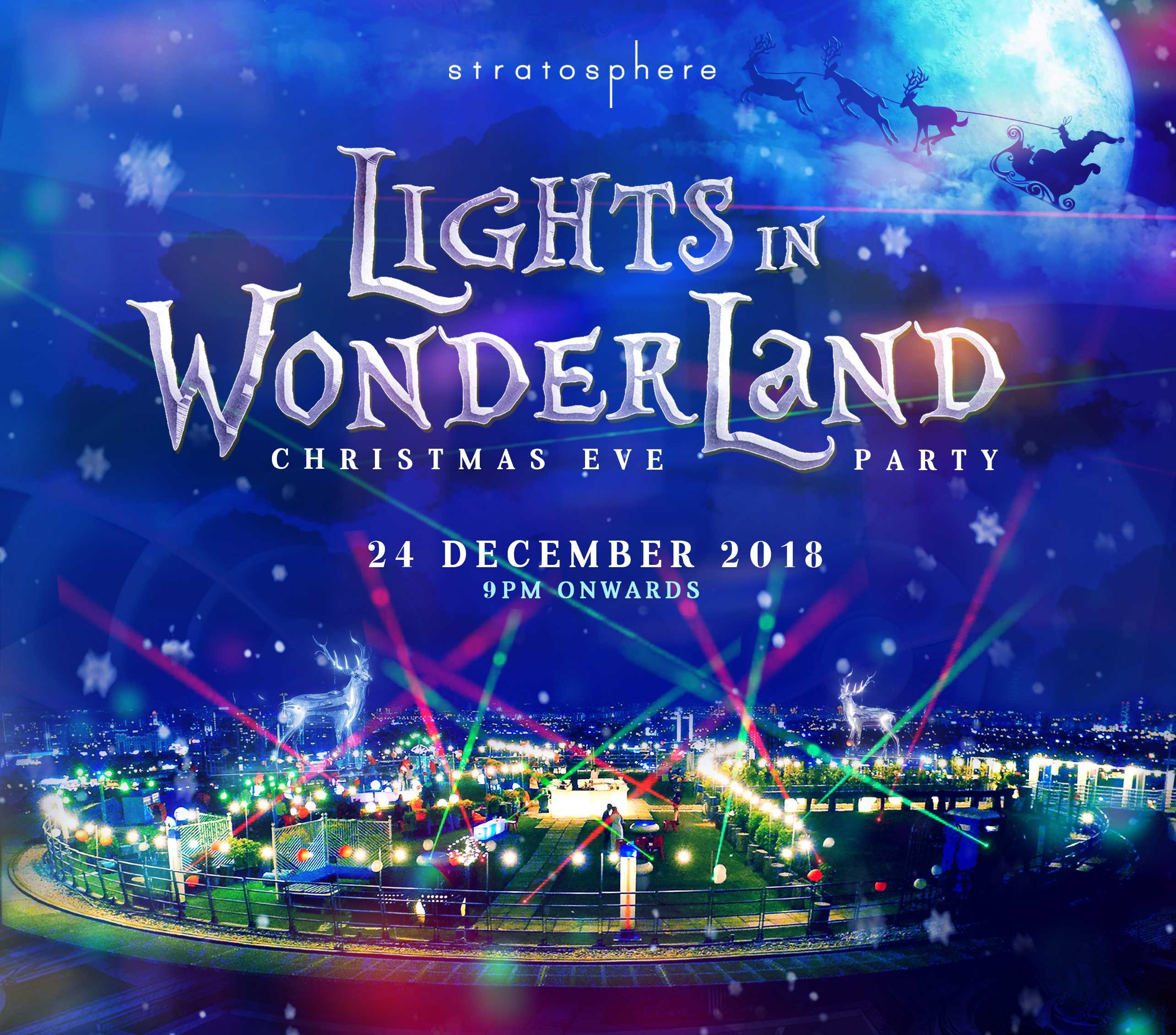 Stratosphere at The Roof-Light in Wonderland (Christmas Eve Party)